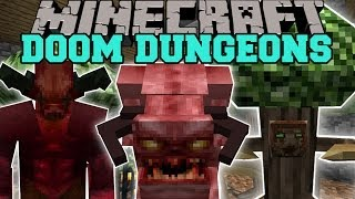 Minecraft: DOOM DUNGEONS (HUGE DUNGEONS WITH TONS OF MOBS AND LOOT!) Mod Showcase