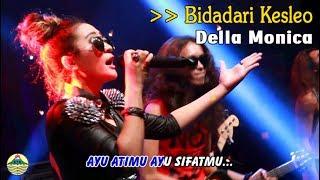 Della Monica - Bidadari Kesleo   |   (Official Video)   #music