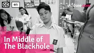 In Middle of The Blackhole - Indonesian Short Film Drama // Viddsee.com