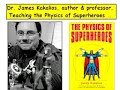 movie blooper - Physics of Superheroes 4 - The Atom's Blooper