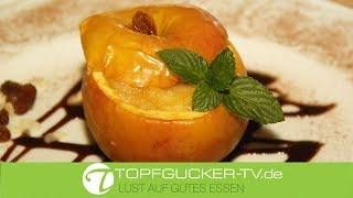 Bratapfel mit Marzipan-Rosinen-Mandelfüllung | Topfgucker-TV