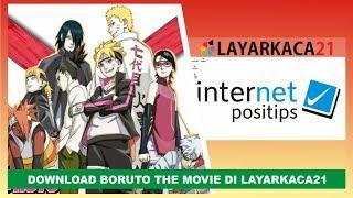 Nonton Cara Download Boruto The Movie Di Layarkaca21 Film Subtitle Indonesia Streaming Movie Download
