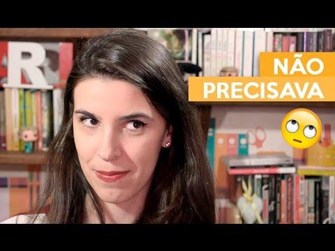 NÃO PRECISAVA | Admirável Leitor