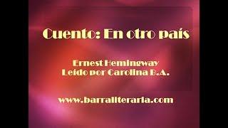 Cuento: En otro país - Ernest Hemingway