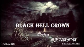 Video REUNION - Black Hell Crown