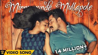 Minnunnunde Mullapole - Official Video Song