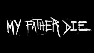 Nonton My Father Die (Trailer) Film Subtitle Indonesia Streaming Movie Download