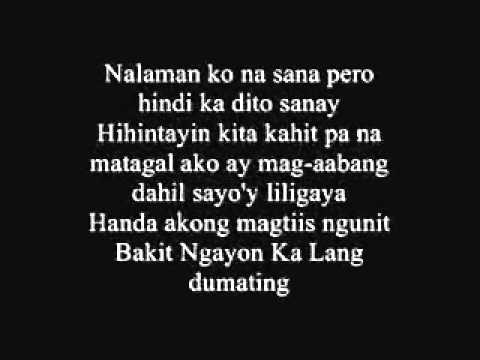 Video Bakit Ngayon Ka Lang - Juan Thugs 'n' Harmony with [Lyrics] (JE Beats) download in MP3, 3GP, MP4, WEBM, AVI, FLV January 2017