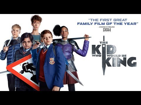 The Kid Who Would Be King 2019 Full Movie HD