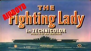 Video The Fighting Lady (1944) MP3, 3GP, MP4, WEBM, AVI, FLV Agustus 2019