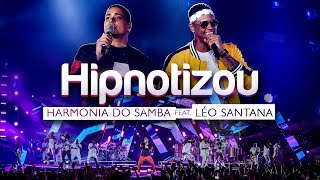 image of Harmonia do Samba feat. Léo Santana - Hipnotizou (Clipe Oficial)