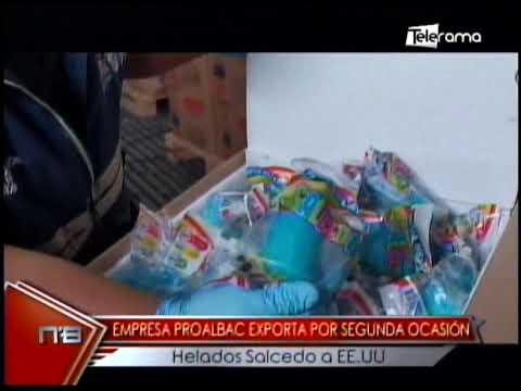 Empresa Proalbac exporta por segunda ocasión Helados Salcedo a EE.UU.
