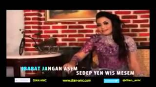 Dian Anic   Jangan Asem  With Lyrics HD