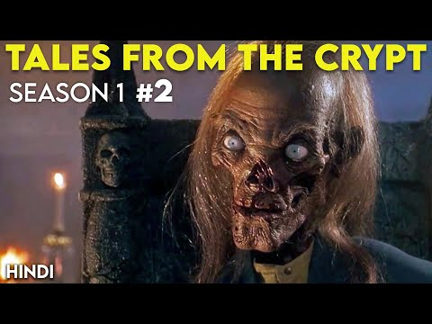 Tales From The Crypt - Season 1 (Part -2) | Hindi | Episode 4,5,6