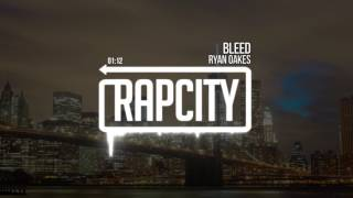 Ryan Oakes - Bleed (prod. Kevin Peterson)Subscribe here: http://bit.ly/rapcitysubSpotify: http://open.spotify.com/album/6TQBzsGO6MwwXRCgymPtrv➥ Become a fan of Rap City:http://www.soundcloud.com/rapcitysoundshttp://www.facebook.com/rapcitysoundshttp://www.twitter.com/rapcitysoundshttp://www.instagram.com/rapcitysounds➥ Follow Ryan Oakes:http://www.youtube.com/user/RoivasMakesMusichttp://www.soundcloud.com/ryanoakesmusichttp://www.facebook.com/ryanoakesmusichttp://www.twitter.com/Imryanoakeshttp://www.instagram.com/ryanoakesmusic/