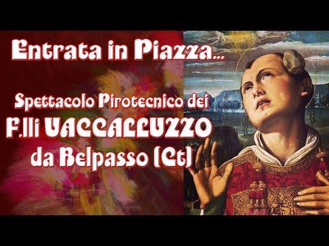 ACI BONACCORSI (Ct) - S. STEFANO 2015 - F.lli VACCALLUZZO da Belpasso (Ct)