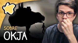 """Minhas impressões na crítica do filme """"Okja (2017)"""".INSCREVA-SE: http://bit.ly/inscreversessaocomentadaNÃO PERCA NENHUMA NOVIDADE!Facebook: http://www.facebook.com/sessaocomentada/Twitter: https://twitter.com/sessaocomentada"""
