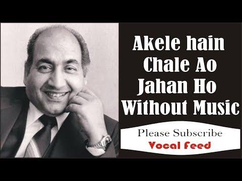 Akele Hain Chale Ao | M.Rafi | Razz 1967 | By Mr. Zee