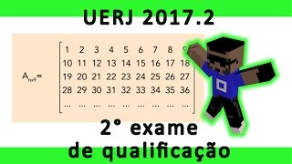 Questão 25 Resolvida Uerj 2° exame de qualificação 2017 Considere a matriz Anx9 de nove colunas com números inteiros consecutivos, escrita a seguir... Uerj 2...