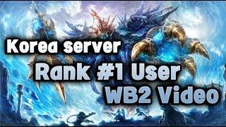 Download Lagu [King's raid/킹스레이드] Korea server Rank #1 User's WB2 playing Video Mp3