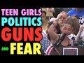 Teen Girls Politics Guns And Fear