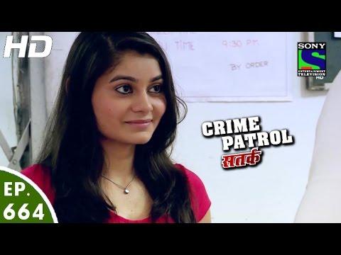 Video Crime Patrol - क्राइम पेट्रोल सतर्क - Jad-2 - Episode 664 - 29th May, 2016 download in MP3, 3GP, MP4, WEBM, AVI, FLV January 2017