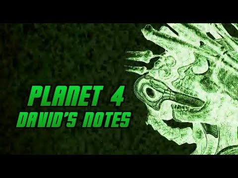 David's Notes on Planet 4: Transcripts