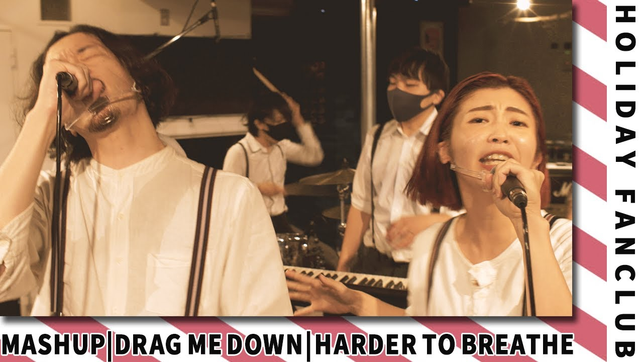 HOLIDAY FANCLUB - Drag Me Down (One Direction) × Harder To Breathe (Maroon 5)