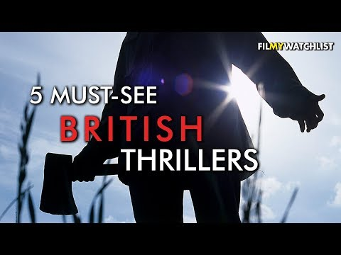 Five Must-See Films | British Thrillers
