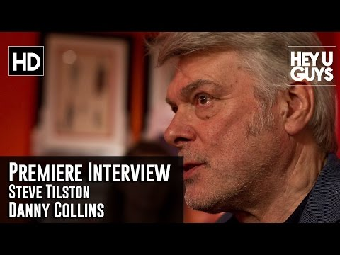 Steve Tilston Premiere Interview - Danny Collins