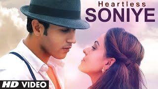 Soniye - Song Video - Heartless