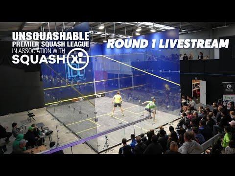 Round 1 Livestream - UNSQUASHABLE Premier Squash League in association with SQUASHXL