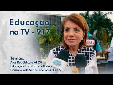 Atos República e ALESP | Educação Transforma - Parte 2 | Comunidade Serra Leoa na APEOESP