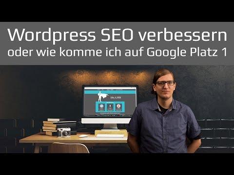 Wordpress SEO verbessern und Suchmaschinen Optimierung für Google 2017 / deutsch