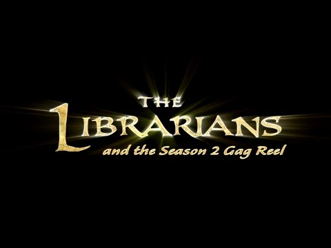The Librarians Season 2 Gag Reel