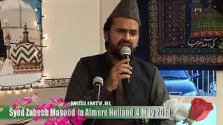 Maa Ki Shaan  Syed Zabeeb Masood in Masdjied Al Raza Almere 2013