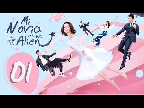 【ESP SUB】MI NOVIA ES UN ALIEN ♥ EPISODIO 01 (MY GIRLFRIEND IS AN ALIEN)