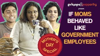 Video If Moms Behaved Like Government Employees feat. Vibha Chibber| Girliyapa M.O.M.S MP3, 3GP, MP4, WEBM, AVI, FLV Januari 2019