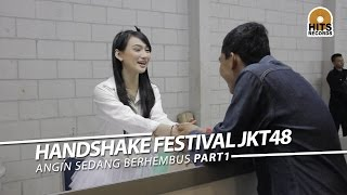 "Video Handshake JKT48 ""Angin Sedang Berhembus"" Part 1 MP3, 3GP, MP4, WEBM, AVI, FLV Oktober 2018"