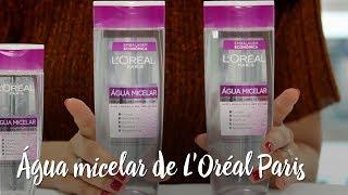 Água micelar de L'Oréal Paris