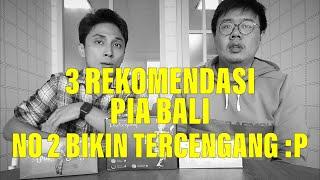 3 Rekomendasi Pia Bali    Special Resign Dari Kantor