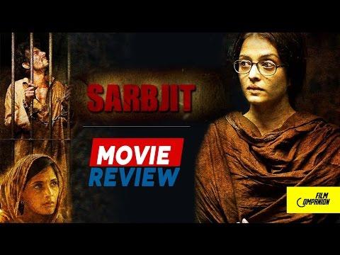 Sarbjit   Movie Review   Anupama Chopra