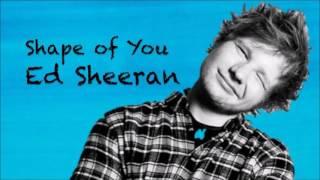 Ed sheran - Shape of you