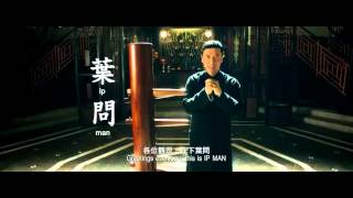 Ip Man 3 Funny Teaser - Donnie Yen