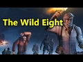 The Wild Eight with Dodger, Sam, Octopimp and Gmart | WoWcrendor