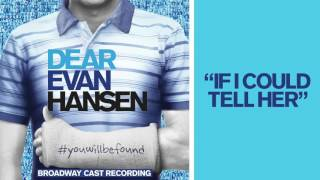 "Video ""If I Could Tell Her"" from the DEAR EVAN HANSEN Original Broadway Cast Recording MP3, 3GP, MP4, WEBM, AVI, FLV Juni 2018"