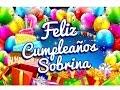 Feliz Cumpleaños Sobrina – Tarjetas para un Cumpleaños