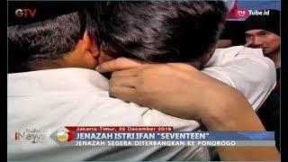 Video Tangisan Ifan Seventeen Disamping Jenazah Sang Istri Dylan Sahara - BIP 25/12 MP3, 3GP, MP4, WEBM, AVI, FLV Maret 2019