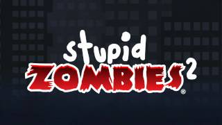 Stupid Zombies 2 YouTube video
