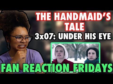 """The Handmaid's Tale Season 3 Episode 7: """"Under His Eye"""" Reaction & Review 